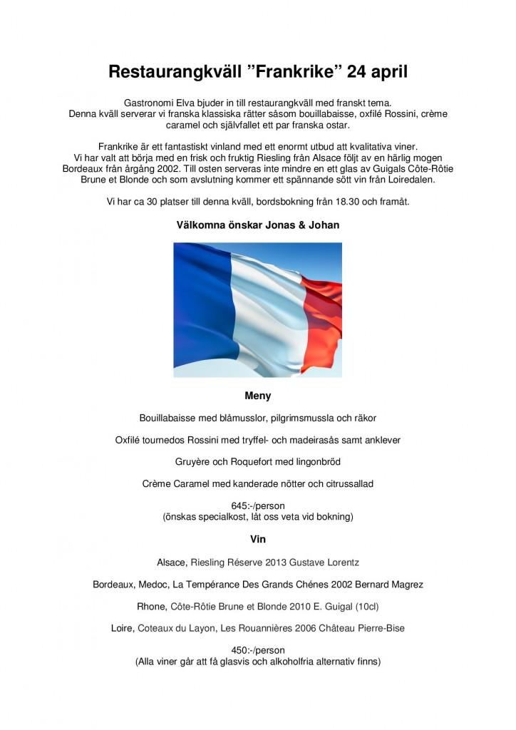 Gastronomi Elva bjuder in till restaurangkväll med franskt tema