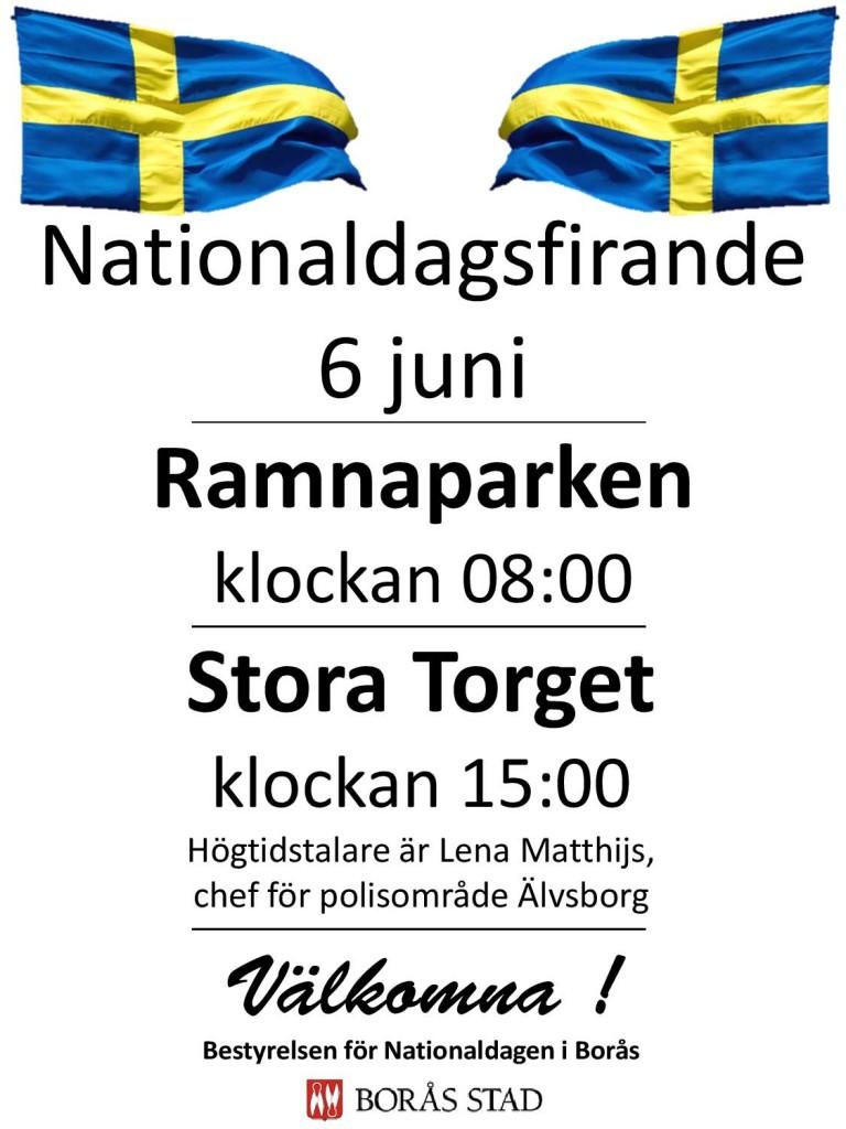 Var med och fira  Sveriges Nationaldag  lördagen den 6 juni 2015 i Borås