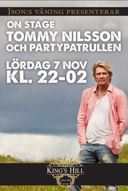 Tommy Nilsson spelar på King's Hill 7 november